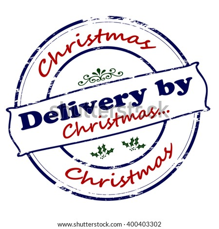 Rubber stamp with text delivery by Christmas inside, vector illustration` - stock vector