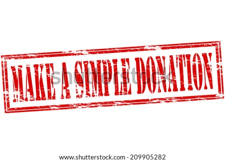 Rubber stamp with text make a simple donation inside, vector illustration - stock vector