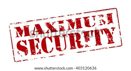 Rubber stamp with text maximum security inside, vector illustration - stock vector