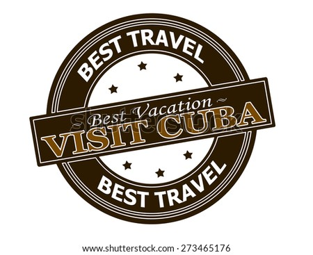 Rubber stamp with text visit Cuba inside, vector illustration - stock vector