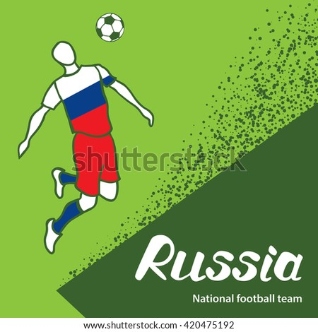Russia. National football team of Russia. Vector illustration with the football player and the ball. Vector handwritten lettering.