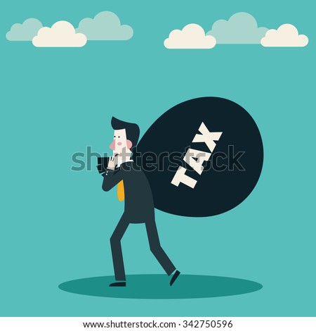 Sad businessman carrying a bag with tax. Tax time and taxpayer finance concept - stock vector