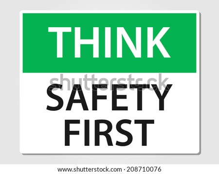 Safety first sign vector illustration - stock vector
