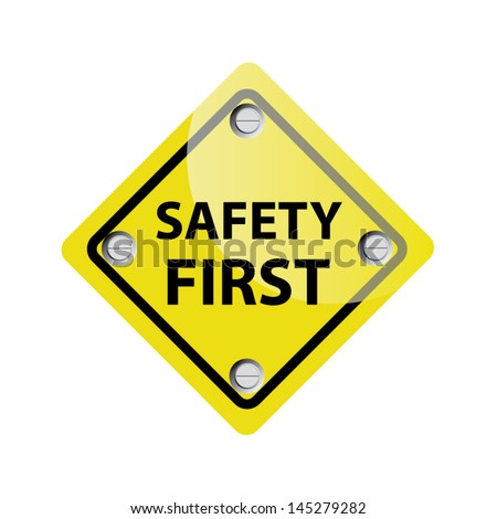 Safety First Symbol. Vector