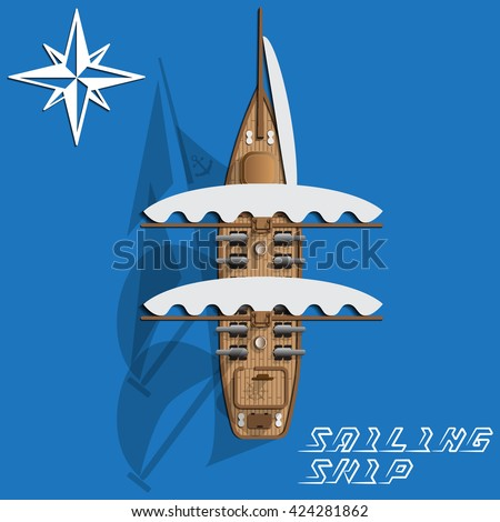 Sailing ship. View from above. Vector illustration. - stock vector