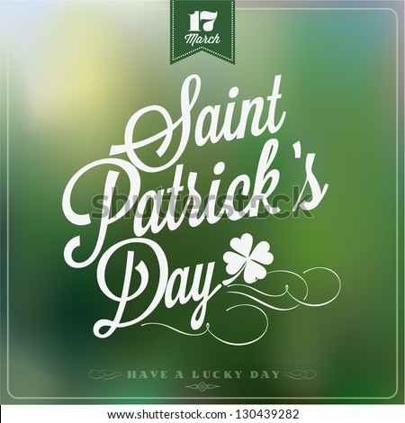 Saint Patrick's Day Typographical Background - stock vector