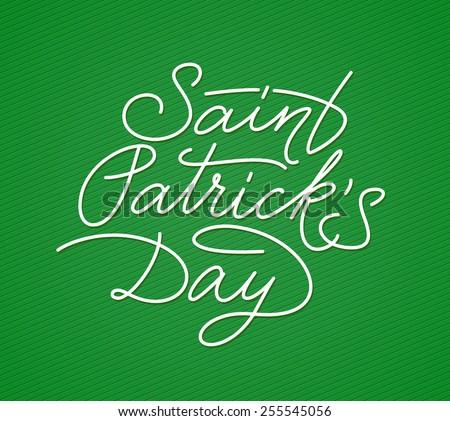 Saint Patricks Day hand lettering. Vector illustration - stock vector