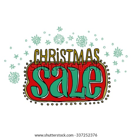 Sale and discount card, banner, flier. Christmas sale title. Green and red color. Falling snowflakes, hand drawn letters composition isolated on white background. Editable vector illustration template - stock vector