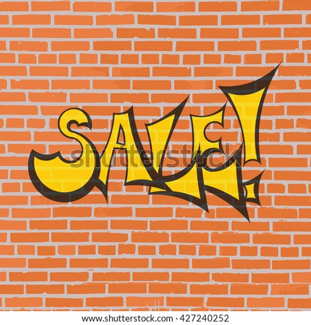 Sale banner on brick wall . Sale on grunge background. Vector graffiti. - stock vector