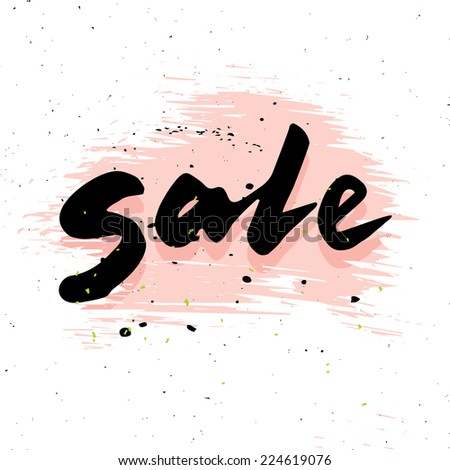 Sale calligraphy, handwritten word on pink brush stain; grunge isolated design illustration - stock vector