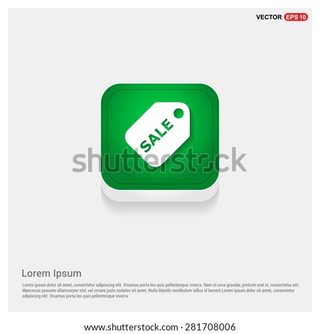 sale price tag icon - abstract logo type icon - green abstract 3d button with light board and shadow on gray background. Vector illustration
