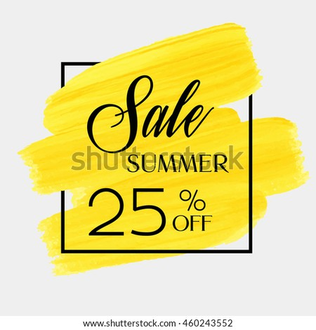 Sale season spring sale 25% off sign over grunge brush art paint abstract texture background acrylic stroke poster vector illustration. Perfect watercolor design for a shop and sale banners.
