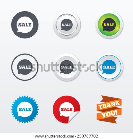 Sale sign icon. Special offer symbol in speech bubble. Circle concept buttons. Metal edging. Star and label sticker. Vector