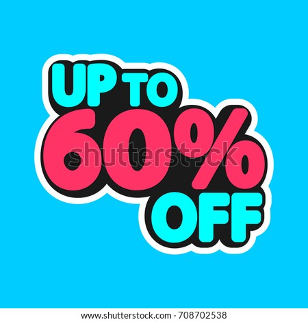 Sale tag up to 60 off isolated sticker banner design template