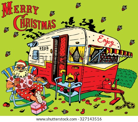 Santa Claus has a rest.Caravan Christmas. Happy New Year card design. - stock vector