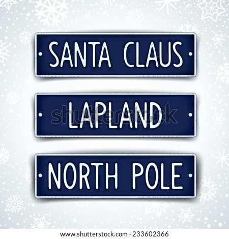 Santa Claus, Lapland and North pole - three themed car sign with embossed text. Vector eps 10 - stock vector