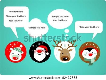 Santa Claus, Reindeer, polar bear and penguin with speech bubbles - stock vector