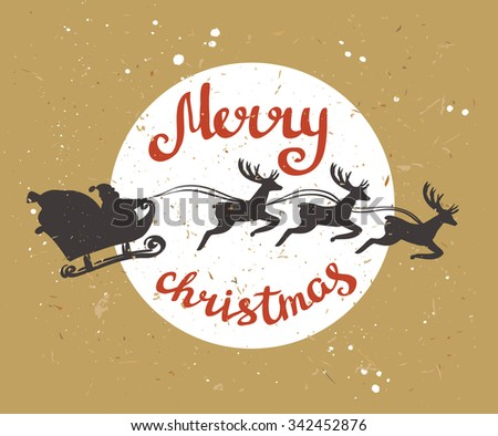 Santa Claus rides in a sleigh in harness on the reindeers. Retro merry christmas card on the cardboard. Vector illustration - stock vector