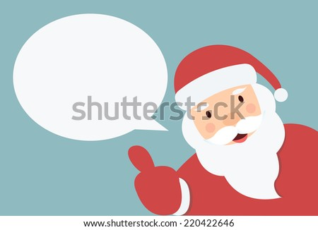 Santa Claus with speech bubble  and hand thump up vector - stock vector