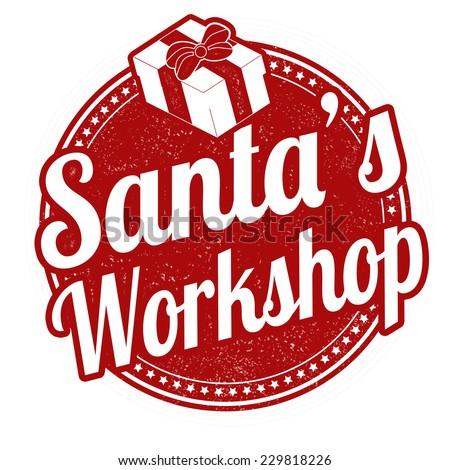 Santa's Workshop grunge rubber stamp on white, vector illustration - stock vector