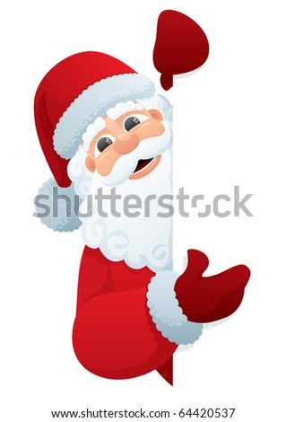 Santa Sign: Santa Claus, holding a blank sign. You can add as much white space as you need. No transparency used. Basic (linear) gradients used. - stock vector