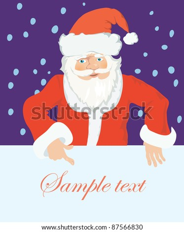 Santa stays by blank with place for your text