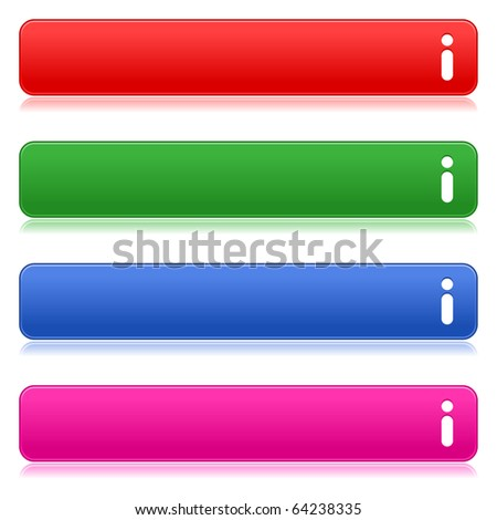 Satin smooth colored web 2.0 buttons with info symbol and reflection on white background - stock vector