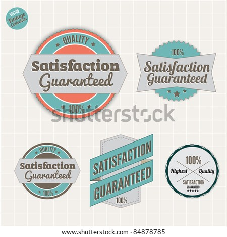 Satisfaction Guarantee and High Quality Badges  with retro vintage style - stock vector