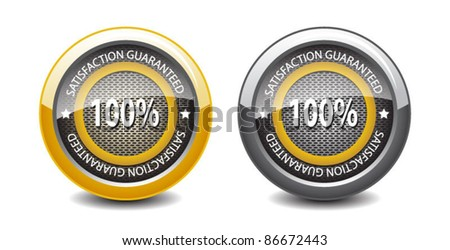 Satisfaction guaranteed glossy buttons-vector - stock vector
