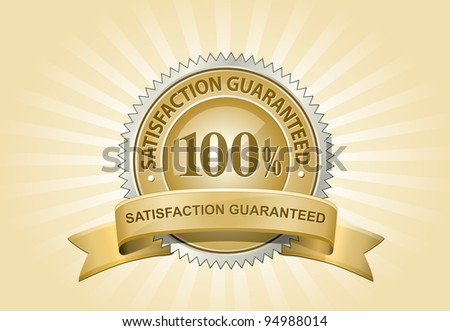 Satisfaction Guaranteed Sign on Yellow Background. Vector Illustration - stock vector