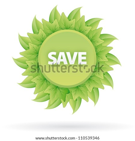 Save green label icon with leaves - stock vector
