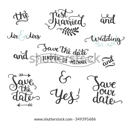Save the date collection with hand drawn lettering, ampersands and catchwords. Vector set for design wedding invitations, photo overlays and save the date cards - stock vector