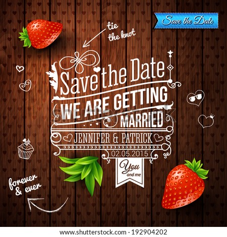 Save the date for personal holiday. Wedding invitation on wooden background. Vector image.  - stock vector