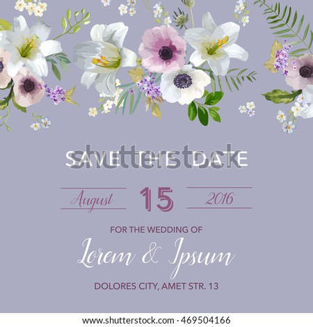 Save the Date Wedding Card.  Lily and Anemone Flowers. Vector Floral Frame