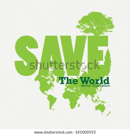 Save the planet concept. Save world vector Illustration. - stock vector