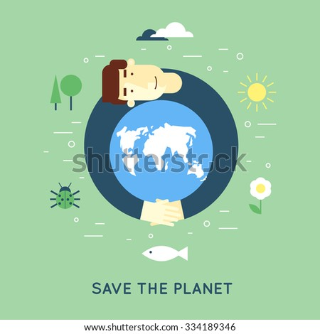 Save the planet. Flat design vector illustration.