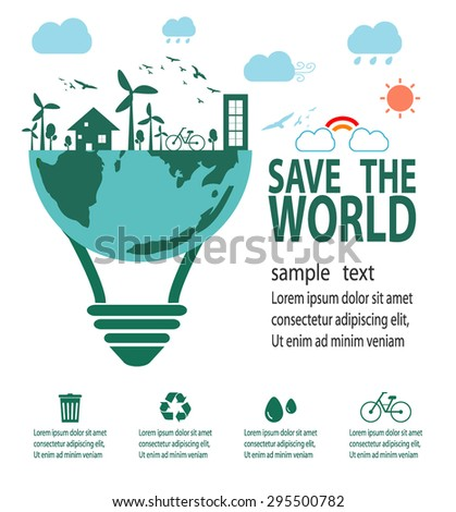 Save the World Concept , Ecology idea green bulb, Green City, environment, ecology infographic