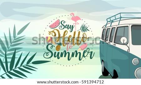 Say Hello To Summer Poster, Banner In Trendy 80s 90s Memphis Style. Van