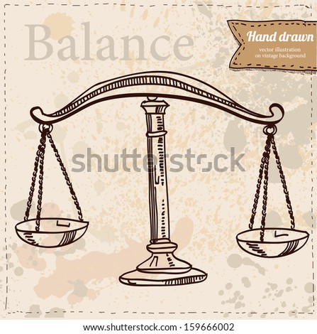 Scales vector hand drawn isolated on vintage background, business icon - stock vector