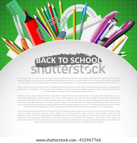 School background with school equipment and place for your text. Vector realistic illustration. Color pencils rulers and other stationary.