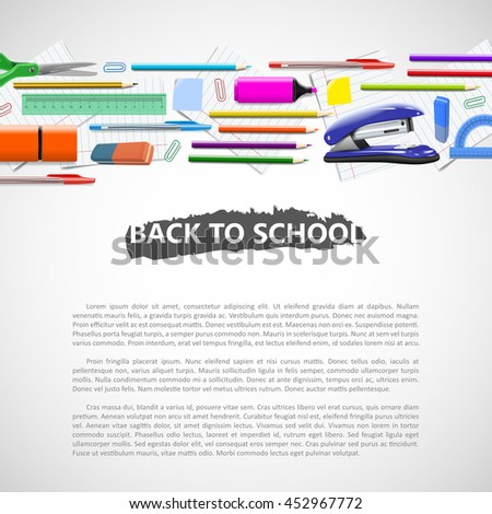 School background with school equipment and place for your text. Vector realistic illustration. Color pencils rulers and other stationary. - stock vector