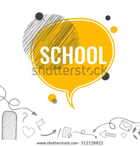 School background with yellow speech bubble in sketch style. Vector illustration. - stock vector