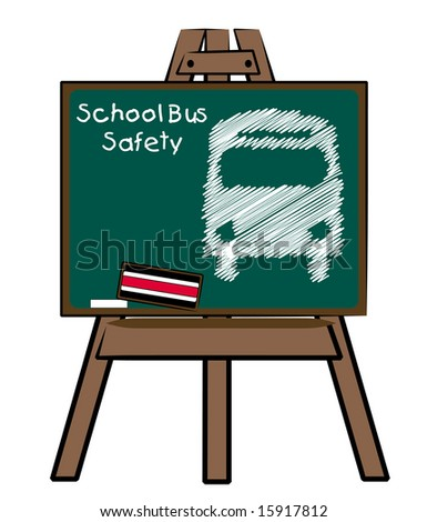 school bus safety and bus on chalkboard and easel - stock vector