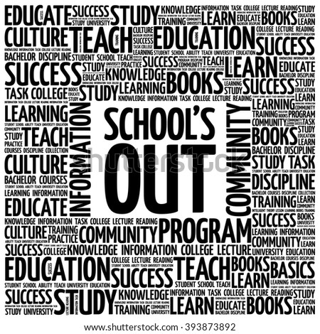 School's Out word cloud, education concept background