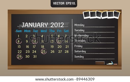 Scribble calendar on the blackboard and sticky tape on photo frame. January 2012 Vector template for design work - stock vector