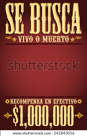 Se Busca Vivo O Muerto, Wanted Dead Or Alive Poster Spanish Text Template    One