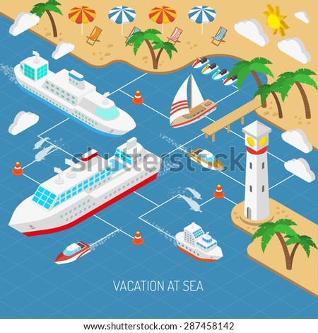 Sea vacation and ships with beach umbrellas chaise lounges and palms isometric concept vector illustration  - stock vector
