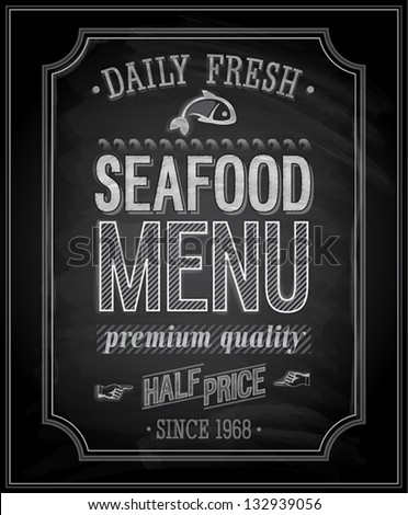 SeaFood Poster - Chalkboard. Vector illustration. - stock vector