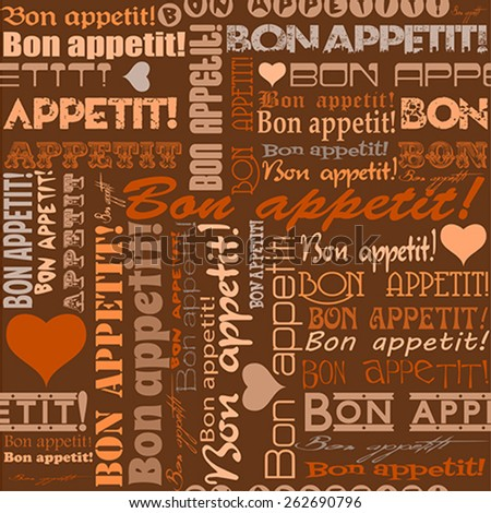 "Seamless ""Bon appetit!"" pattern for the decoration and interiors