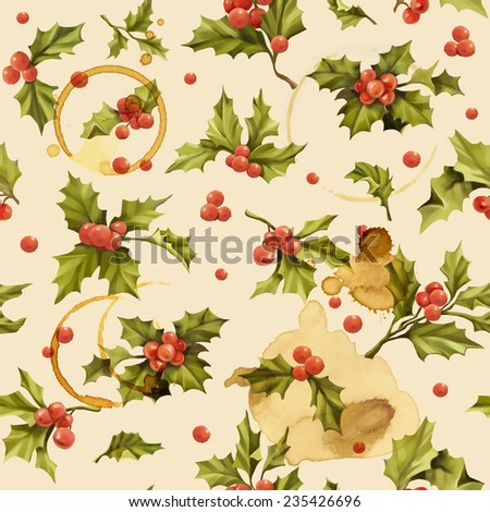 Seamless Christmas pattern with words and holly berry vector illustration.Decorative vector illustration. Hand write words.  Spilled coffee. Smudges on the paper. Grunge background.  - stock vector